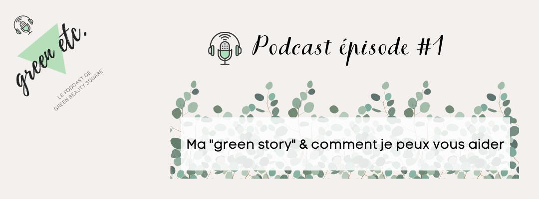 Podcast green etc. épisode 1