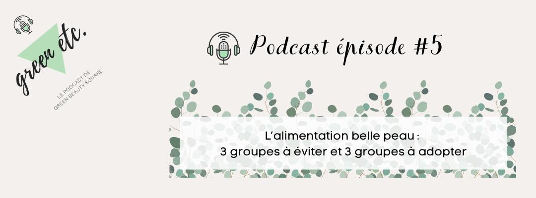 Podcast green etc. épisode 5
