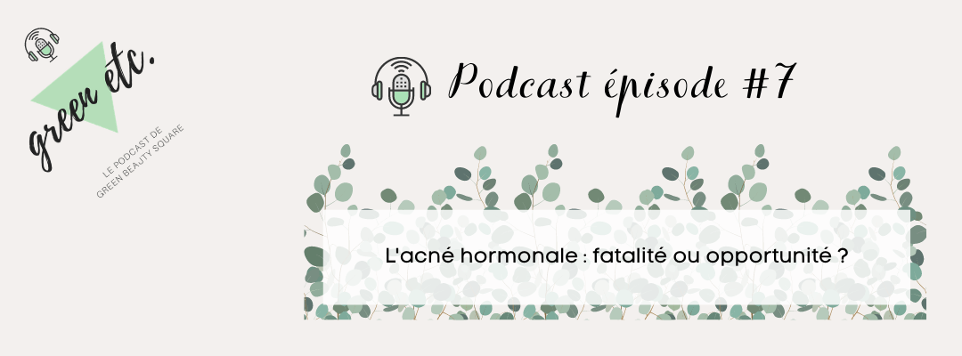 Podcast green etc. épisode 7