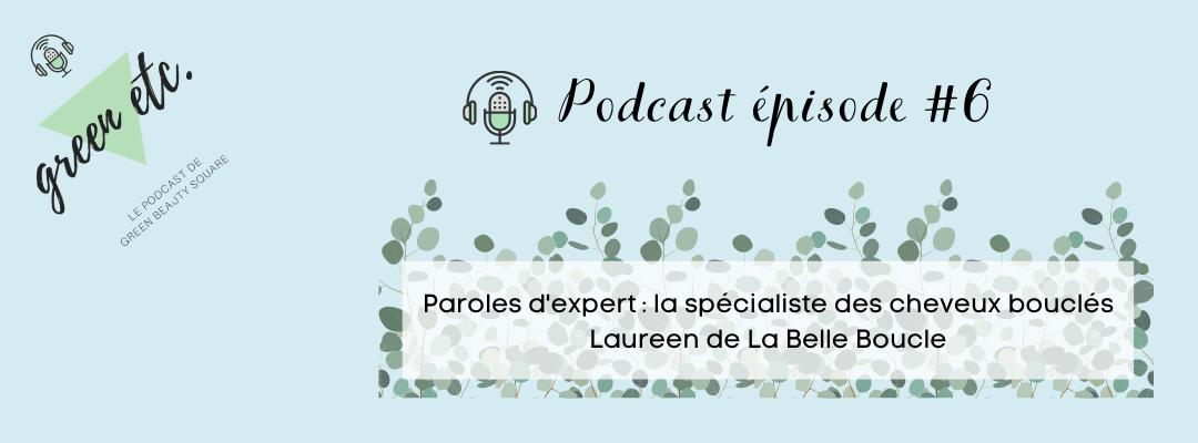 Podcast green etc. épisode 6