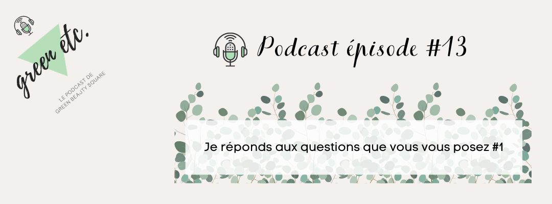 Podcast green etc. épisode 13