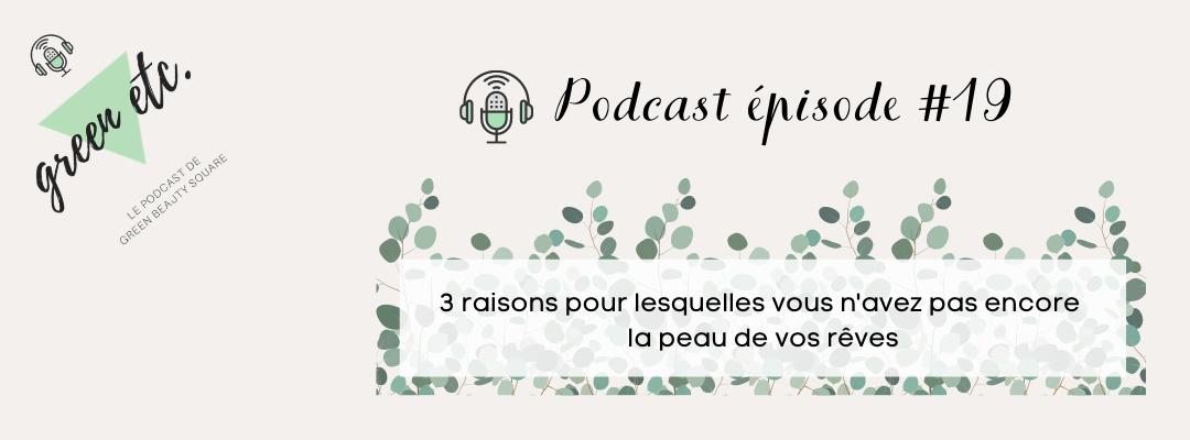 Podcast green etc. épisode 19