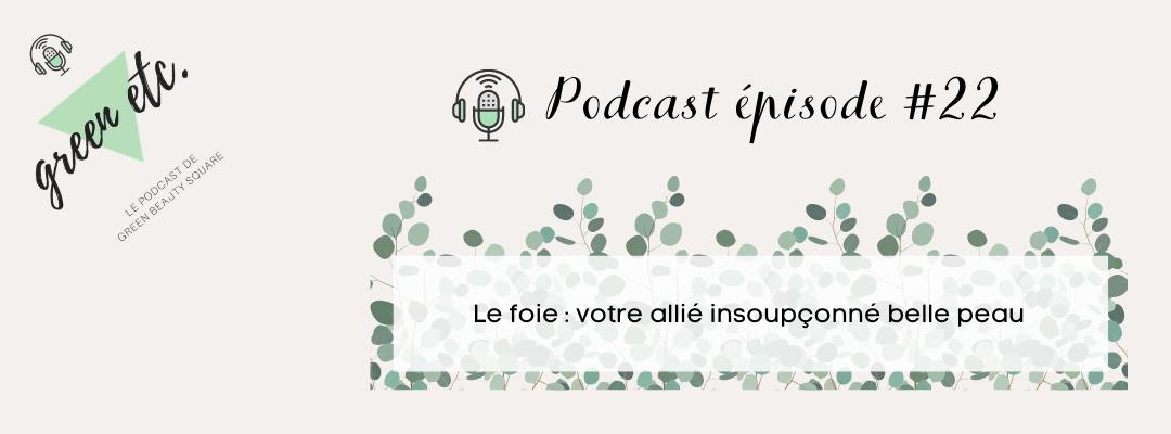 Podcast green etc. épisode 22